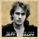Foto von So Real: Songs From Jeff Buckley