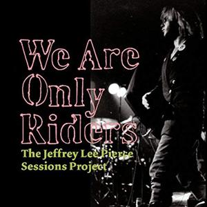 Foto von We Are Only Riders (180g)