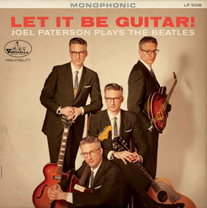 Cover von Let It Be Guitar! Joel Paterson Plays The Beatles