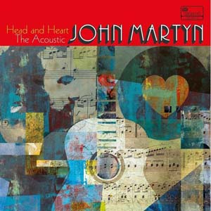 Foto von Head And Heart: The Acoustic John Martyn