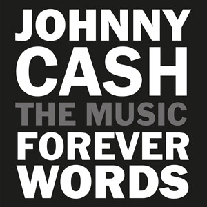 Foto von Johnny Cash: Forever Words - The Music