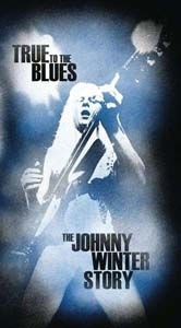 Cover von True To The Blues: The Johnny Winter Story
