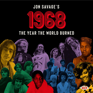 Foto von Jon Savage's 1968: The Years The World Burned