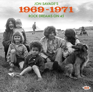 Cover von Jon Savage's 1969-1971: Rock Dreams On 45