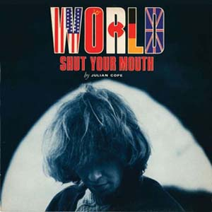 Foto von World Shut Your Mouth (expanded edition)