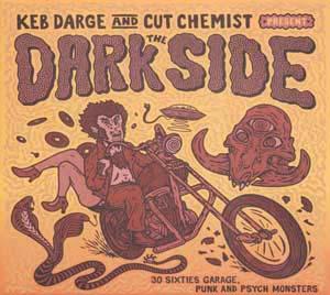Foto von Keb Darge & Cut Chemist Present: The Dark Side - Sixties Garage, Punk And Psyche
