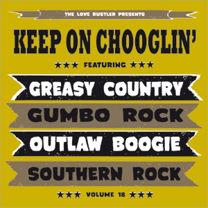 Cover von Keep On Chooglin' - Vol. 18/Dixie Fried