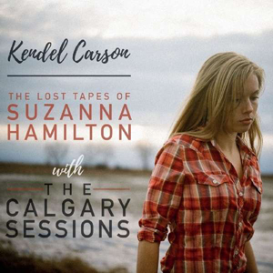 Foto von Lost Tapes Of Suzanna Hamilton with The Calgary Sessions