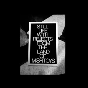 Cover von Still Life With Rejects From The Land Of Misfitoys