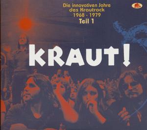 Foto von Kraut!: Die Innovativen Jahre des Krautrock 1968-1979 Teil 1