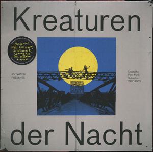 Foto von Kreaturen Der Nacht: Deutsche Post-Punk Subkultur 1980-1985