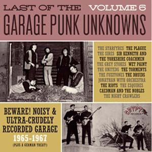 Foto von Last Of The Garage Punk Unknowns Vol. 6