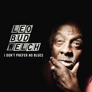 Foto von I Don't Prefer The Blues
