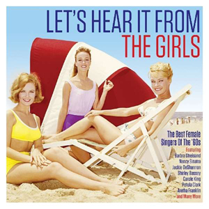 Cover von Let's Hear It From The Girls: The Best Female Singers Of The 60s