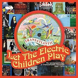 Foto von Let The Electric Children Play: The Underground Story Of Transatlantic Records 1