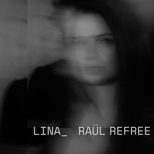 Cover von Lina_Raul Refree