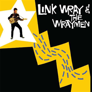 Cover von Link Wray & The Wraymen