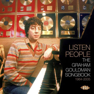 Cover von Listen People: The Graham Gouldman Songbook 1964-2005