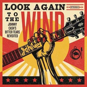 Cover von Look Again To The Wind: Johnny Cash's Bitter Tears Revisited