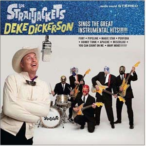 Cover von Deke Dickerson Sings The Great Instrumental Hits (+ Download-Code)