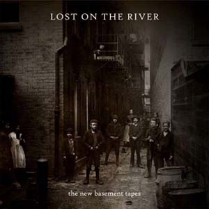 Foto von Lost On The River: The New Basement Tapes