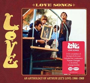 Foto von Love Songs: An Anthology Of Arthur Lee's Love 1966 - 1969