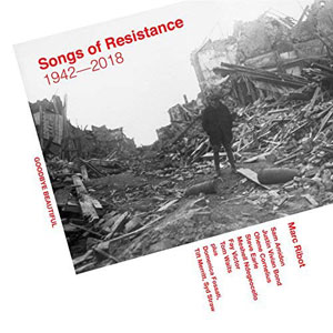 Cover von Songs Of Resistance - 1942-2018