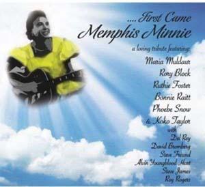 Foto von ... First Came Memphis Minnie
