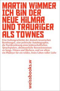 Cover von Ich bin der neue Hilmar und trauriger als Townes