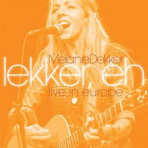 Foto von Lekker, Eh: Live In Europe