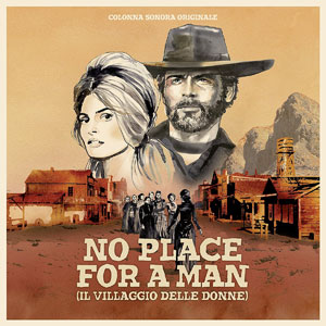 Cover von No Place For A Man - Il Villaggio Delle Donne (ltd. 180g)