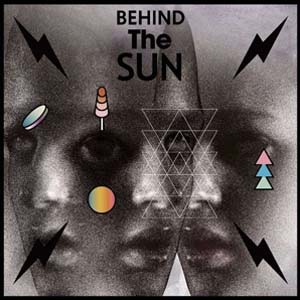 Cover von Behind The Sun (180g/col. vinyl)
