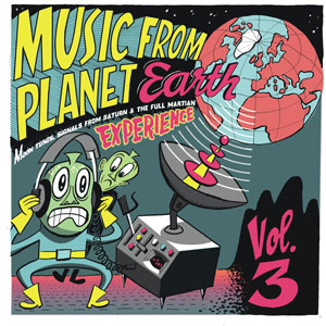 Cover von Music From Planet Earth - Vol. 3/Moon Tunes, Signals From Saturn & The Full Mart