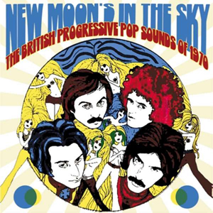 Cover von New Moon's In The Sky: British Progressive Pop Sounds Of 1970