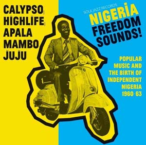 Foto von Nigeria Freedom Sounds! (1960-1963) - Soul Jazz Presents