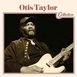 Foto von Otis Taylor Collection