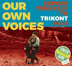 Foto von Our Own Voices 6: 50 Jahre Trikont