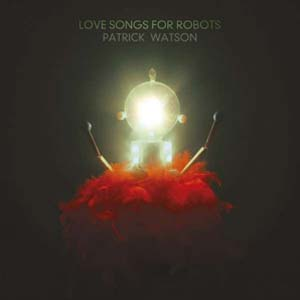 Foto von Love Songs For Robots