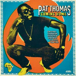 Foto von Coming Home: Original Ghanaian Highlife & Afrobeat Classics 1967-1981
