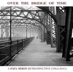 Foto von Over The Bridge Of Time: A Paul Simon Retrospective (1964-2011)