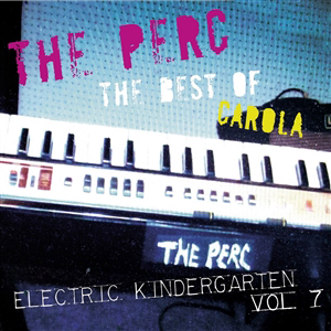 Foto von The Best Of Carola: Electric Kindergarten Vol. 7 (ltd.)
