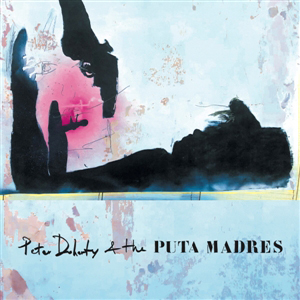 Cover von Peter Doherty & The Puta Madres (ltd. DeLuxe Edition)