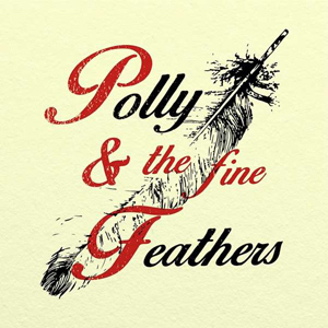 Foto von Polly & The Fine Feathers