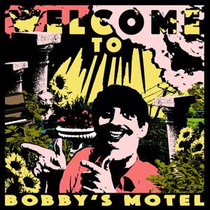 Foto von Welcome To Bobby's Motel (ltc. col. vinyl)