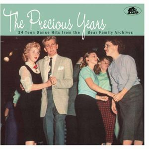 Foto von The Precious Years: 34 Teen Dance Hits From The Bear Family Archives