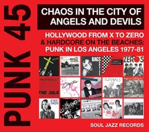 Foto von Punk 45: Chaos In The City Of Angels And Devils/Hollywood From X To Zero & Hardc