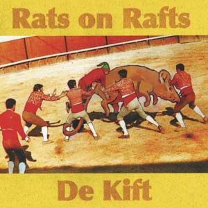 Foto von Rats On Raft/De Kift