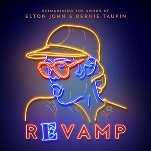 Foto von Revamp: Reimagining The Songs Of Elton John & Bernie Taupin