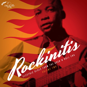 Foto von Rockinitis Vol. 2: Electric Blues From The Rock & Roll Era