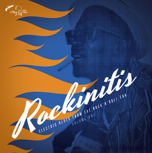 Foto von Rockinitis Vol. 1: Electric Blues From The Rock & Roll Era